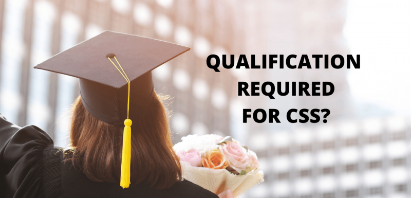 What Qualification is Required for CSS in Pakistan